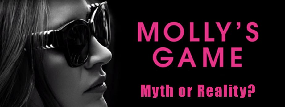 Underground Poker: Molly's Game, Myth or Reality?