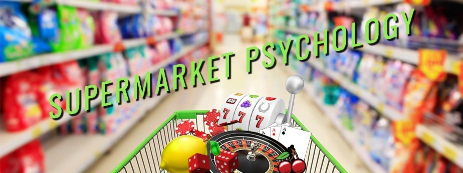 Supermarket Psychology - Are Shops Turning Into Casinos?